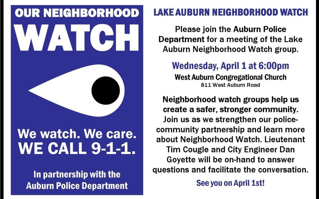 Lake Auburn Watershed Neighborhood Watch meeting this Wednesday!